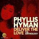 艺人名: P - 【送料無料】 Phyllis Hyman フィリスハイマン / Deliver The Love: The Anthology 輸入盤 【CD】