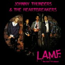 藝人名: J - 【送料無料】 Johnny Thunders & Heartbreakers / Lamf - Lost '77 Mixes 40th Anniversary Edition 輸入盤 【CD】