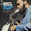 藝人名: O - Ornette Coleman オーネットコールマン / New York Is Now! Vol.1 + 1 【SHM-CD】