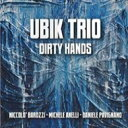 【送料無料】 Ubik Trio / Dirty Hands 輸入盤 【CD】