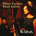 艺人名: H - Hilary Gardner / Late Set 輸入盤 【CD】