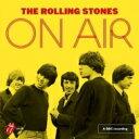 【送料無料】 Rolling Stones ローリングストーンズ / On Air 【デラックス・エ