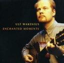 Artist Name: U - Ulf Wakenius ウルフワケーニウス / Enchanted Moments 輸入盤 【CD】