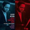 藝人名: O - 【送料無料】 Oliver Nelson オリバーネルソン / Blues & The Abstract Truth (Stereo & Mono Versions) (2CD) 輸入盤 【CD】