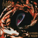 艺人名: S - 【送料無料】 Sadus / Vision Of Misery 輸入盤 【CD】