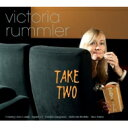 艺人名: V - 【送料無料】 Victoria Rummler / Take Two 輸入盤 【CD】