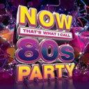 精選輯 - 【送料無料】 Now That's What I Call 80s Party 輸入盤 【CD】