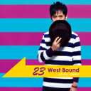 Artist Name: A - 【送料無料】 神保彰 ジンボアキラ / 23 West Bound 【CD】