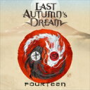 Artist Name: L - 【送料無料】 Last Autumn's Dream ラストオータムズドリーム / Fourteen 【CD】