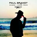 Artist Name: P - 【送料無料】 Paul Brandt / Where I Come From 1996-2016 輸入盤 【CD】