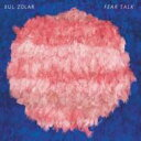 艺人名: X - Xul Zolar / Fear Talk 輸入盤 【CD】