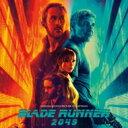 ブレード ランナー / ブレードランナー 2049 Blade Runner 2049 オリジナルサウンドトラック (2枚組アナログレコード) 【LP】