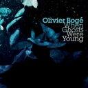 藝人名: O - Olivier Boge / When Ghosts Were Young 輸入盤 【CD】