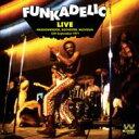藝人名: F - Funkadelic ファンカデリック / Funkadelic Live 輸入盤 【CD】