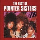 Pointer Sisters ポインターシスターズ / Best Of 【CD】