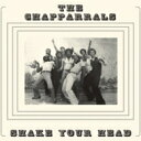 Artist Name: C - Chapparrals / Shake Your Head 輸入盤 【CD】