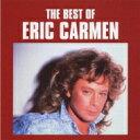 Artist Name: E - Eric Carmen エリックカルメン / Best Of 【CD】