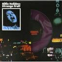 Billie Holiday ビリーホリディ / Strange Fruit (180グラム重量盤アナログレコード) 【LP】