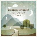 Artist Name: S - Scripture Lullabies / Hidden In My Heart (A Lullaby Journey Through Scripture) Vol II 輸入盤 【CD】