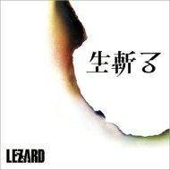 LEZARD / 生斬る 【通常盤B】 【CD Maxi】