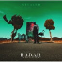 Rap, Hip-Hop - 【送料無料】 STEALER / B.A.D.A.R. 〜ユメトゲンジツノハザマ〜 【CD】