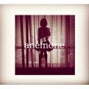 艺人名: A行 - anemone / anemone 【CD】