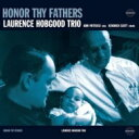 Artist Name: L - Laurence Hobgood / Honor Thy Father 輸入盤 【CD】
