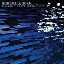 艺人名: R - 【送料無料】 Robert Logan / Sculptor Galaxy 輸入盤 【CD】