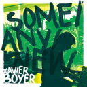 Xavier Boyer / Some / Any / New (アナログレコード) 【LP】