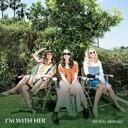 艺人名: I - I'm With Her / See You Around 輸入盤 【CD】