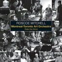 Artist Name: R - 【送料無料】 Roscoe Mitchell / Montreal - Toronto Art Orchestra / Ride The Wind 輸入盤 【CD】