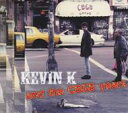 Kevin K / Kevin K & The Cbgb Years 輸入盤 【CD】
