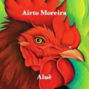 Artist Name: A - 【送料無料】 Airto Moreira アイアートモレイラ / Alue 輸入盤 【CD】