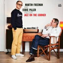 精選輯 - 【送料無料】 Martin Freeman & Eddie Piller Present Jazz On The Corner (2CD) 輸入盤 【CD】