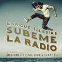 Enrique Iglesias エンリケイグレシアス / Subeme La Radio 輸入盤 【CDS】