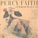 Percy Faith パーシーフェイス / Summer Place '76: 夏の日の恋'76 【CD】
