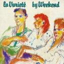 藝人名: W - Weekend ウィークエンド / La Variete 【SHM-CD】