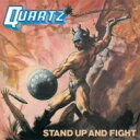 Artist Name: Q - Quartz (Rock) / Stand Up And Fight 【CD】