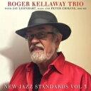 藝人名: R - Roger Kellaway / Jay Leonhart / Peter Erskine / New Jazz Standards 3 輸入盤 【CD】