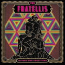 艺人名: T - Fratellis フラテリス / In Your Own Sweet Time 【CD】