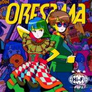 【送料無料】 ORESAMA / Hi-Fi POPS 【初回限定盤】(+Blu-ray) 【CD】