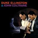 大樂團搖擺 - Duke Ellington/John Coltrane デュークエリントン/ジョンコルトレーン / Duke Ellington & John Coltrane 輸入盤 【CD】