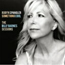 【送料無料】 Robyn Spangler / Something Cool: The Billy Barnes Sessions 輸入盤 【CD】