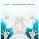 【送料無料】 Zeitgeist Freedom Energy Exchange / Zeitgeist Freedom Energy Exchange 【CD】