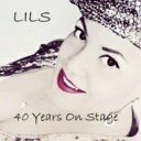 藝人名: L - 【送料無料】 Lils Mackintosh / 40 Years On Stage 輸入盤 【CD】