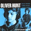 艺人名: O - 【送料無料】 Oliver Hunt / Confirmation 輸入盤 【CD】