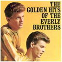Artist Name: E - Everly Brothers エブリーブラザーズ / Golden Hits 輸入盤 【CD】