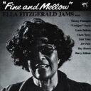 藝人名: E - Ella Fitzgerald エラフィッツジェラルド / Fine And Mellow 輸入盤 【CD】