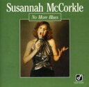 Artist Name: S - Susannah Mccorkle スザンナマッコール / No More Blues 輸入盤 【CD】