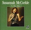 Susannah Mccorkle スザンナマッコール / No More Blues 輸入盤 【CD】